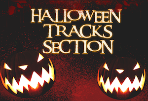 HALLOWEEN TRACKS SECTION