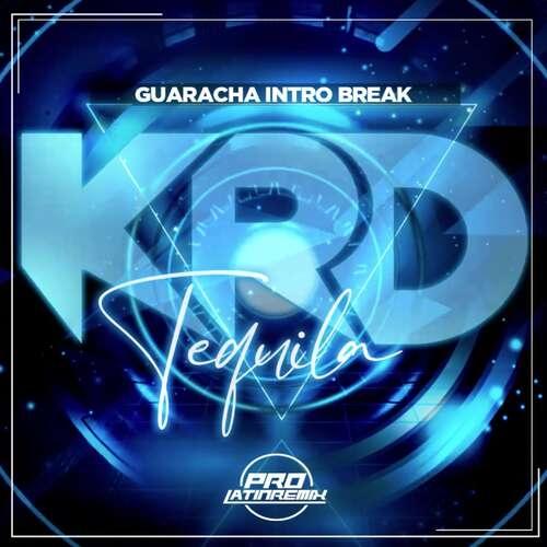Tequila - Puerto Del Sonido - KRD - Guaracha Intro Break - 130BPM