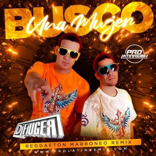Busco Una Mujer - Las Guanabanas - DJ Fiuger - Reggaeton Marroneo Remix - 95BPM