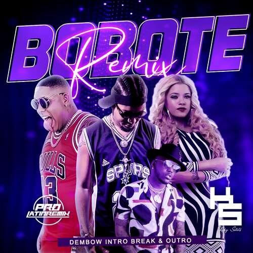 Bobote Remix - Rochy Rd X Various - DJ Kuky Sweets - Dembow Intro Break Outro - 123BPM