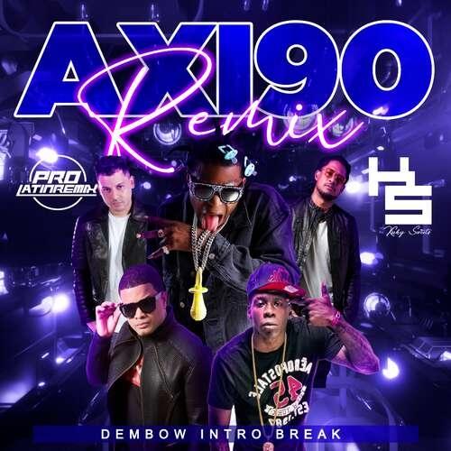 Axi90 Remix - Haraca Kiko X Various - DJ Kuky Sweets - Dembow Intro Break Outro - 120BPM