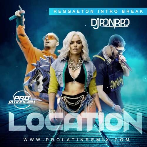 Location - Karol G X Anuel X J Balvin - DJ Ronrro - Reggaeton Intro Break + Intro & Outro - 116BPM - 4 Versions