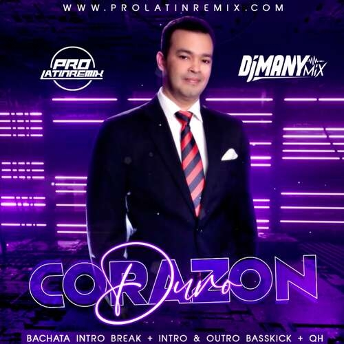 Corazon Duro - Alex Bueno - DJ Many Mix - Bachata Intro Break + Intro & Outro Basskick + QH - 128BPM - 4 Versions