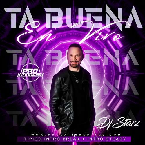 Ta Buena En Vivo - El Prodigio - DJ Starz - Tipico Intro Break + Intro Steady - 180BPM - 2 Versions