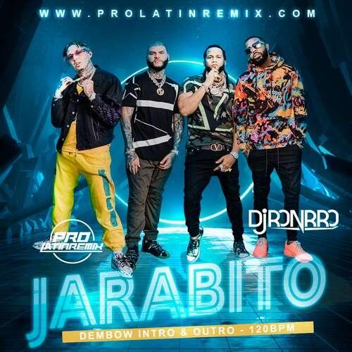 Jarabito - Lary Over X Farruko X El Alfa X Lirico - DJ Ronrro - Dembow - Intro Outro - 120BPM