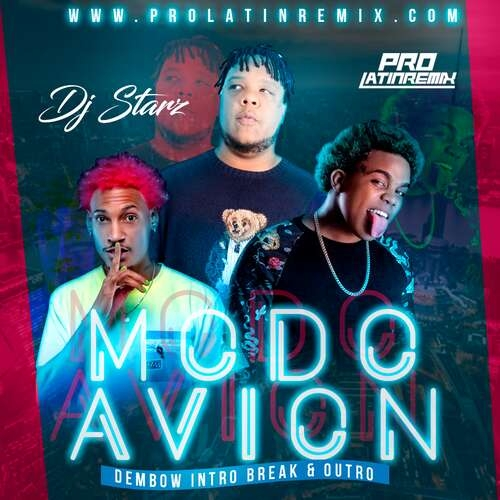 Modo Avion - Kiko El Crazy X Cherry X Akapellah - DJ Starz - Dembow Intro Break Outro - 125BPM
