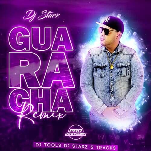 Guaracha Remix DJ Tools - DJ Starz - QH - 130BPM - 5 Tracks