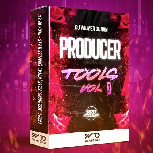 Producer Tools Vol. 2 - DJ Wilmer Duran - Loops, Melodias, Fills, Vocal Samples & Fxs - Pack Of 34
