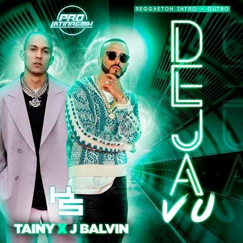 Deja Vu - Yandel X Tainy - DJ Kuky Sweets - Reggaeton Intro + Outro - 90BPM