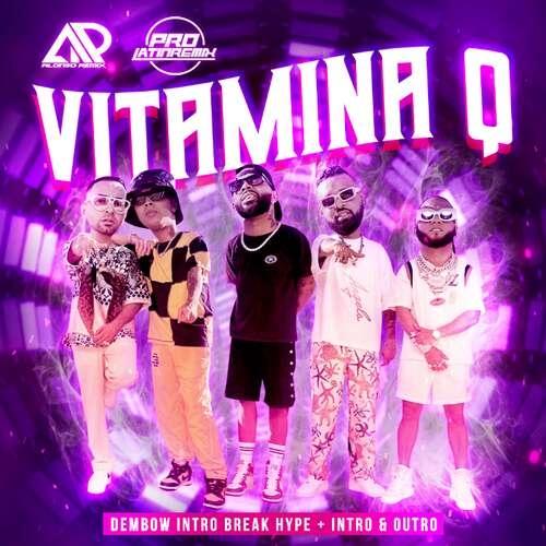 Vitamina Q - El Alfa x Various - Alonso Remix - Dembow Intro Break Hype + Intro & Outro - 115BPM - 2 Versions
