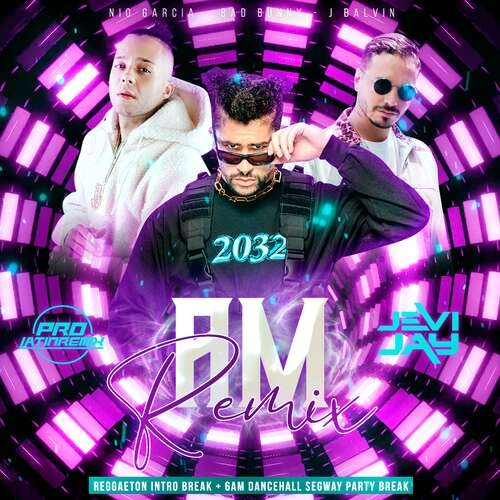 Am Rmx - Nio Garcia X Various - DJ Jevi Jay - Reggaeton Intro Break + 6 AM Segway Party Break&Outro-90BPM - 3 Versions
