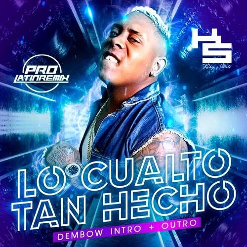 Lo Cualto Tan Hecho - Bulin 47 - DJ Kuky Sweets - Dembow Intro + Outro - 115BPM