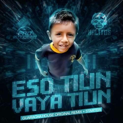 Eso Tilin, Vaya Tilin - DJ Krlitos - Guaracha House Original Remix + Starter - 130BPM - 2 Versions
