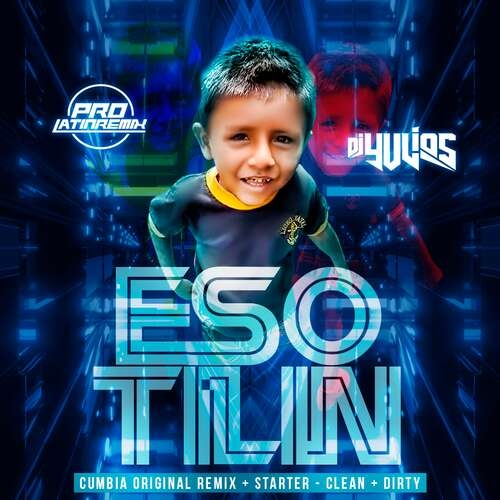 Eso Tilin - DJ Yulios - Cumbia Original Remix + Starter - Clean+Dirty - 100BPM - 6 Versions