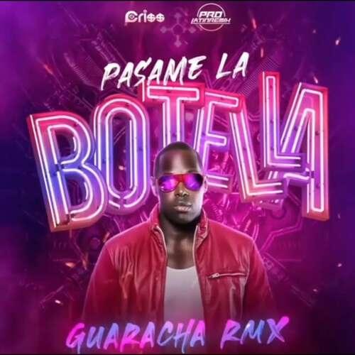 Pasame La Botella - Magic Juan - DJ Cri$$ - Guaracha House Remix QH - 130BPM
