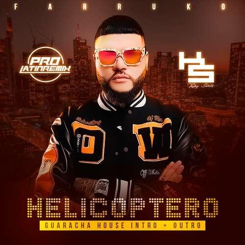 Helipcotero - Farruko - DJ Kuky Sweets - Guaracha Intro + Outro - 127BPM