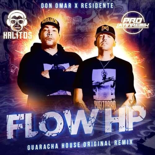 Flow HP - Residente & Don Omar - DJ Krlitos - Guaracha House Original Remix + Starter - 130BPM - 2 Versions