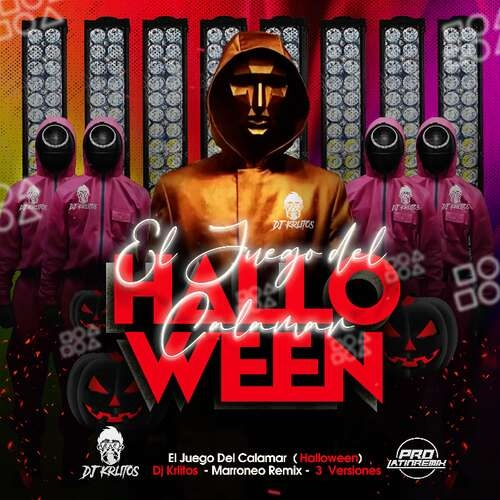 El Juego Del Calamar - DJ Krlitos - Marroneo Party Remix + Starter + Halloween Version QH - 2V - 98BPM - 3 Versions